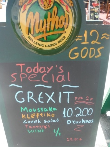 Humour intact: 'Grexit Special' outside an island taverna